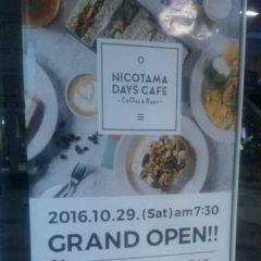 NICOTAMA DAYS CAFE Grand Open